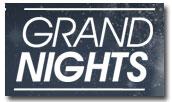 Grand Nights